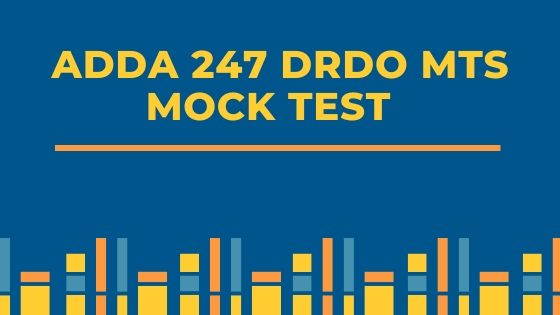 Adda247 DRDO MTS Mock Test Review - BTS
