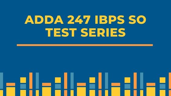 Adda247 IBPS SO Agriculture Officer Test Series Review - BTS