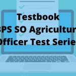 Testbook IBPS SO Agriculture Officer Test Series Review – Worth Buying!