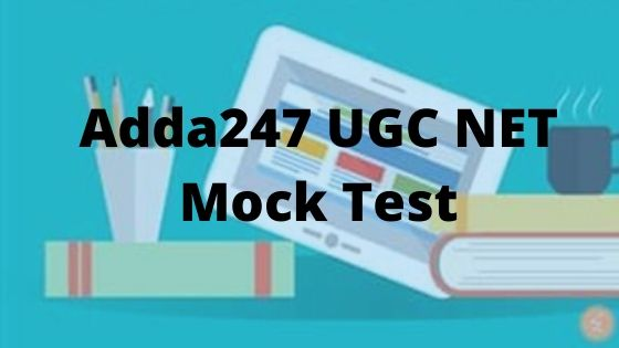 Adda247 UGC NET Mock Test Review - BTS